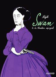 Téléchargez le livre :  Swan (Tome 2) - Le chanteur espagnol