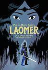 Télécharger le livre :  Laomer. La nouvelle histoire de Lancelot du Lac