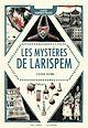 Télécharger le livre : Les Mystères de Larispem (Tome 3) - L'élixir ultime