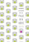 Télécharger le livre :  La courte histoire de la fille d'à côté