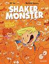 Télécharger le livre :  Shaker Monster (Tome 3) - Joyeux bazar !