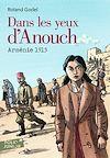 Télécharger le livre :  Dans les yeux d'Anouch. Arménie, 1915