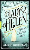 Télécharger le livre :  Lady Helen (Tome 1) - Le Club des Mauvais Jours
