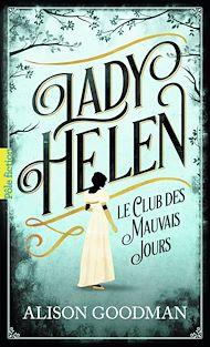 Téléchargez le livre :  Lady Helen (Tome 1) - Le Club des Mauvais Jours