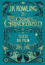 Download this eBook Les Animaux Fantastiques : Les Crimes de Grindelwald - Le Texte du Film