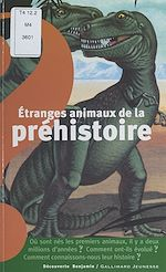 Téléchargez le livre :  Étranges animaux de la préhistoire