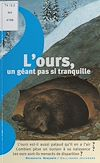 Télécharger le livre :  L'ours, un géant pas si tranquille