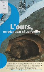 Téléchargez le livre :  L'ours, un géant pas si tranquille