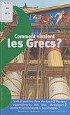 Télécharger le livre :  Comment vivaient les Grecs ?