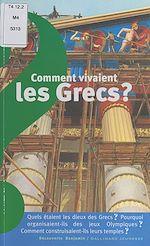 Téléchargez le livre :  Comment vivaient les Grecs ?