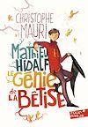 Télécharger le livre :  Mathieu Hidalf, le génie de la bêtise