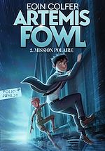 Téléchargez le livre :  Artemis Fowl (Tome 2) - Mission polaire