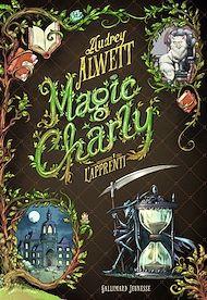 Téléchargez le livre :  Magic Charly (Tome 1) - L'apprenti
