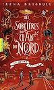 Télécharger le livre : Les Sorcières du clan du Nord (Tome 2) - La reine captive