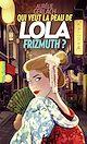 Télécharger le livre : Qui veut la peau de Lola Frizmuth ?