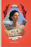 Télécharger le livre :  Julia, fille de César