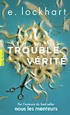 Télécharger le livre :  Trouble vérité