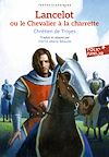 Télécharger le livre :  Lancelot ou Le Chevalier à la charrette