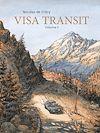 Télécharger le livre :  Visa Transit (Volume 1)