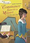 Télécharger le livre :  Constance, fiancée de Mozart. Vienne, 1781-1783
