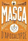 Télécharger le livre :  MASCA: MAnuel de Survie en Cas d'Apocalypse