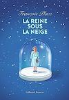 Télécharger le livre :  La reine sous la neige