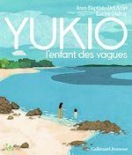 Téléchargez le livre :  YUKIO, l'enfant des vagues