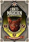Télécharger le livre :  L'Anti-magicien (Tome 5) -  Les Traitres de la cour