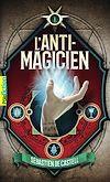 Télécharger le livre :  L'Anti-Magicien (Tome 1)
