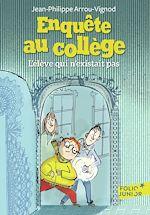 Download this eBook Enquête au collège (Tome 8) - L'élève qui n'existait pas