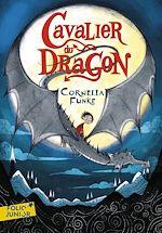 Download this eBook Cavalier du dragon (Tome 1)