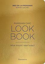 Téléchargez le livre :  Parisian Chic - Look Book
