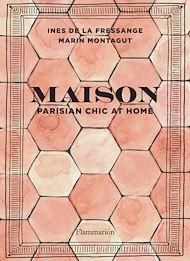 Téléchargez le livre :  Maison - Parisian chic at home