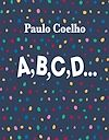 Télécharger le livre :  A, B, C, D...