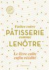 Télécharger le livre :  Faîtes votre pâtisserie comme Lenôtre