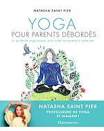 Téléchargez le livre :  Yoga pour parents débordés
