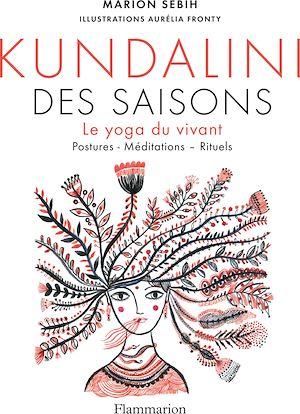 Téléchargez le livre :  Le Kundalini des saisons