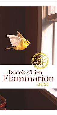 Téléchargez le livre :  Rentrée littéraire Flammarion Janvier 2021
