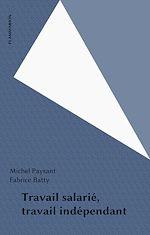 Download this eBook Travail salarié, travail indépendant