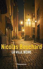 Télécharger cet ebook : La Ville Noire
