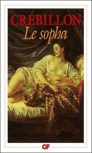 Téléchargez le livre :  Le Sopha, conte moral