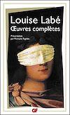 Télécharger le livre :  Œuvres complètes - Sonnets-Elégies, Débat de Folie et d'Amour, Poésies