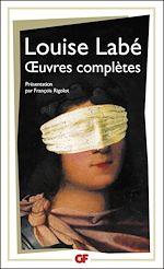 Téléchargez le livre :  Œuvres complètes - Sonnets-Elégies, Débat de Folie et d'Amour, Poésies