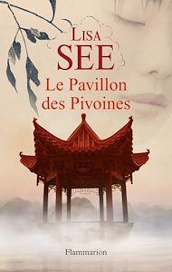Téléchargez le livre :  Le Pavillon des pivoines