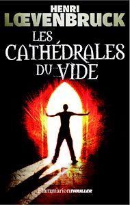 Téléchargez le livre :  Les Cathédrales du vide