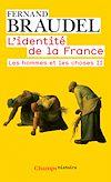 Télécharger le livre :  L'Identité de la France (Tome 3) - Les hommes et les choses II