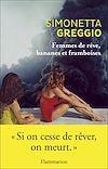 Télécharger le livre :  Femmes de rêve, bananes et framboises