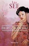 Télécharger le livre :  Filles de Shanghai