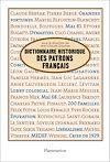 Télécharger le livre :  Dictionnaire historique des patrons francais