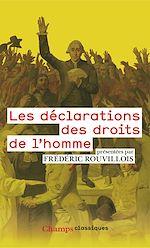 Téléchargez le livre :  Les déclarations des droits de l'homme